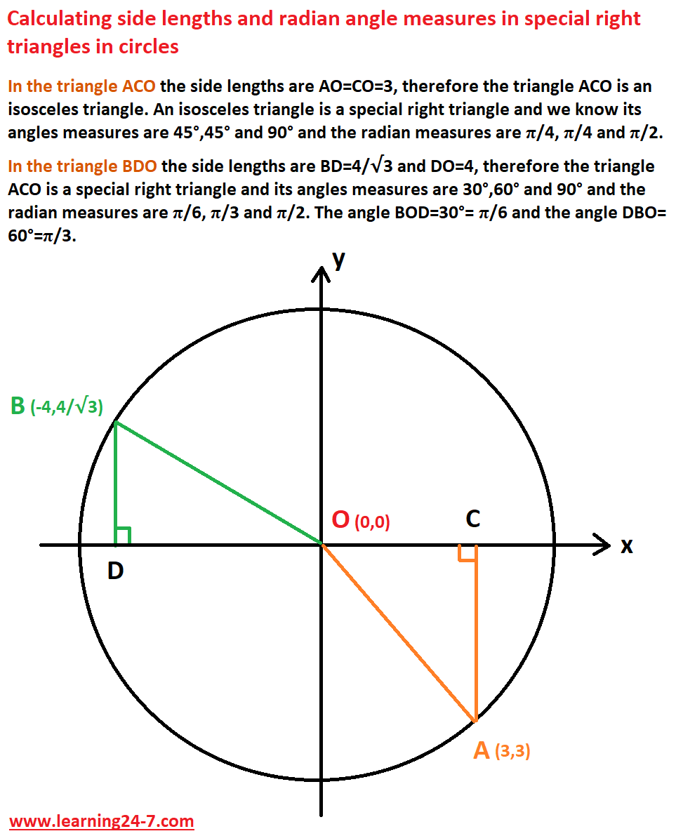 Finding side lengths and radian angle measures in special right triangles in circles
